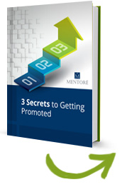 3 secrets to getting promoted
